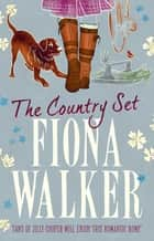 The Country Set 電子書籍 by Fiona Walker