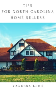 Tips for North Carolina Home Sellers