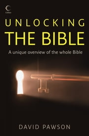 Unlocking the Bible ebook by David Pawson