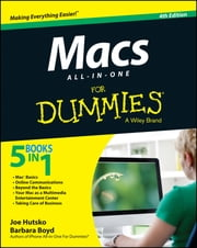 Macs All-in-One For Dummies ebook by Joe Hutsko,Barbara Boyd