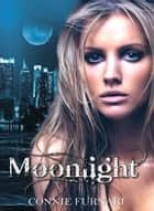 Moonlight ebook by Connie Furnari