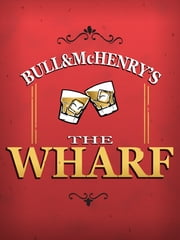 The Wharf ebook by Jesse Bull, Logan McHenry