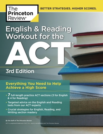 English and Reading Workout for the ACT, 3rd Edition ebook by Princeton Review