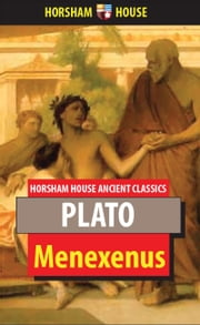 Menexenus ebook by Plato,Benjamin Jowett (Translator)