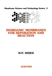 Inorganic Membranes for Separation and Reaction ebook by Hsieh, H.P.