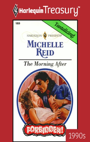 The Morning After ebook by Michelle Reid