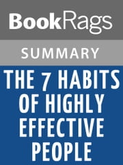 The 7 Habits of Highly Effective People by Stephen R. Covey l Summary & Study Guide ebook by BookRags