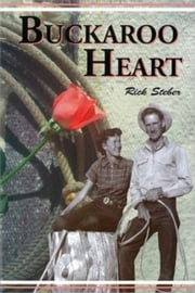 Buckaroo Heart ebook by Rick Steber