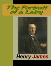 The Portrait of a Lady ebook by James, Henry