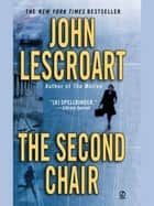 The Second Chair ebook by John Lescroart