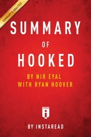 Hooked - by Nir Eyal with Ryan Hoover | Summary & Analysis ebook by Instaread