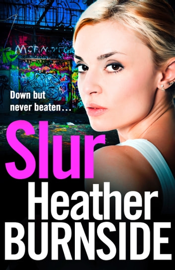 Slur ebook by Heather Burnside