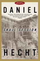 Skull Session ebook by Daniel Hecht