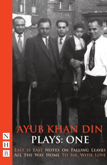 Ab Khan Din Plays: One (NHB Modern Plays) ebook by Ab Khan Din