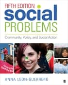 Social Problems ebook by Dr. Anna Leon-Guerrero