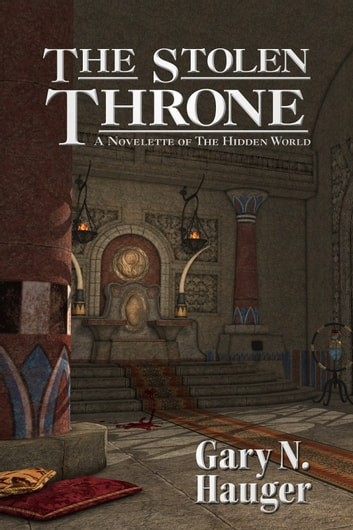 The Stolen Throne ebook by Gary N. Hauger