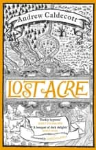 Lost Acre - Rotherweird Book III ebook by