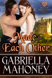 Made for Each Other ebook by Gabriella Mahoney