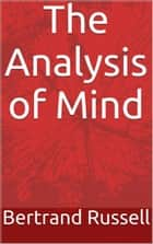 The Analysis of Mind ebook by Bertrand Russell