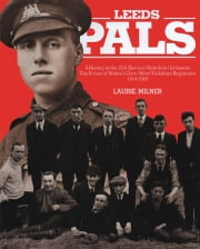 Leeds Pals ebook by Laurie Milner