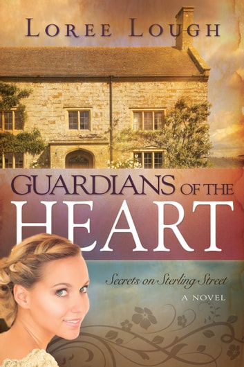 Guardians Of The Heart Ebook By Loree Lough 9781629115870