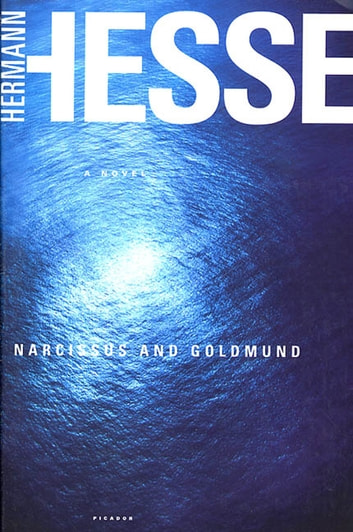 Narcissus and Goldmund - A Novel ebook by Hermann Hesse