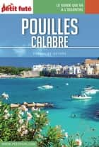 POUILLES / CALABRE 2016 Carnet Petit Futé ebook by Dominique Auzias, Jean-Paul Labourdette