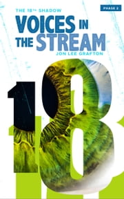 Voices in the Stream: Phase 02 ebook by Jon Lee Grafton