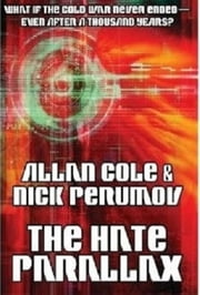 The Hate Parallax ebook by Allan Cole