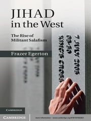 Jihad in the West - The Rise of Militant Salafism ebook by Frazer Egerton