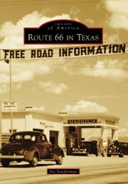 Route 66 in Texas ebook by Joe Sonderman