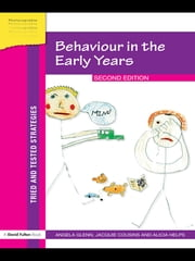 Behaviour in the Early Years ebook by Angela Glenn,Jacquie Cousins,Alicia Helps