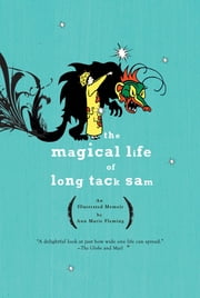 The Magical Life of Long Tack Sam ebook by Ann Marie Fleming
