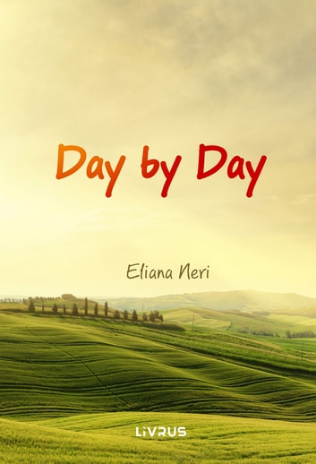 Day by Day ebook by Eliana Neri