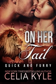 On Her Tail ebook by Celia Kyle