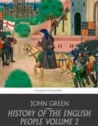 History of the English People Volume 2 ekitaplar by John Green