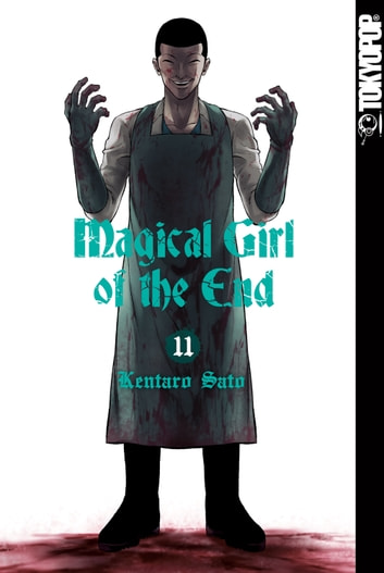 Magical Girl of the End - Band 11 eBook by Kentaro Sato