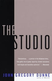 The Studio ebook by John Gregory Dunne