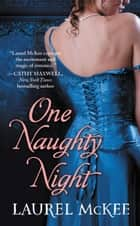 One Naughty Night ebook by Laurel McKee