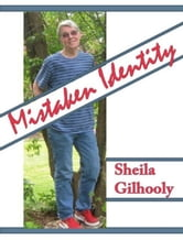 Mistaken Identity ebook by Sheila Gilhooly
