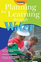 Planning for Learning through Water ebook by Judith Harries