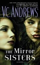 The Mirror Sisters ebook by V.C. Andrews