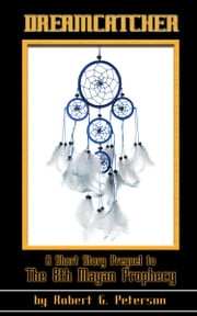Dreamcatcher ebook by Robert Peterson