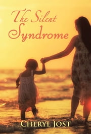 The Silent Syndrome ebook by Cheryl Jost