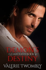 Demon's Destiny ebook by Valerie Twombly