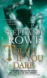 Touch If You Dare ebook by Stephanie Rowe
