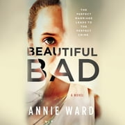 Beautiful Bad audiobook by Annie Ward
