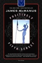 Positively Fifth Street ebook by James McManus