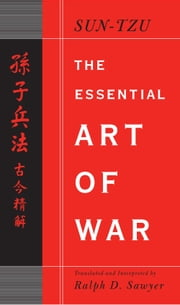 The Essential Art of War ebook by Ralph D. Sawyer