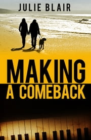 Making a Comeback ebook by Julie Blair
